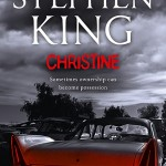 Christine  :::::  Stephen King  :::::  2011 Edition  :::::  Hodder & Staughton, UK